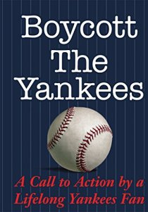 MIKE DELUCIA BOYCOTT THE YANKEES BOOK